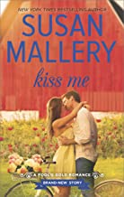 Kiss Me (Fool's Gold Book 18)