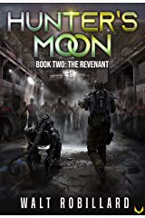 The Revenant: A Military Sci-Fi Series (Hunter's Moon Book 2) Kindle Edition