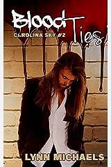 Blood Ties (Carolina Sky Book 2) Kindle Edition