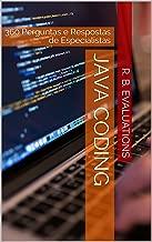 Java Coding: 360 Perguntas e Respostas de Especialistas