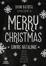 Merry Christmas: Contos Natalinos (2 em 1 - Edição de Colecionador)