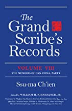 The Grand Scribe's Records, Vol. 8: The Memoirs of Han China (Volume VIII)