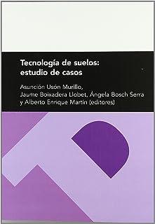 Tecnología de suelos: estudio de casos. (Fuera de colección)