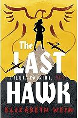 The Last Hawk Kindle Edition