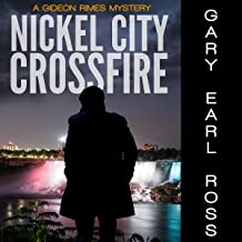 Nickel City Crossfire: A Mystery: Gideon Rimes, Book 2