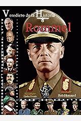Rommel (Veredicto de la Historia) (Spanish Edition) Kindle Edition