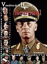 Rommel (Veredicto de la Historia)