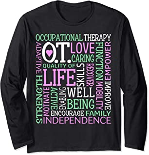 Love Occupational Therapy OT COTA Word Art Independence Long Sleeve T-Shirt