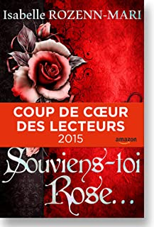 Souviens-toi Rose...: Suspense (French Edition)