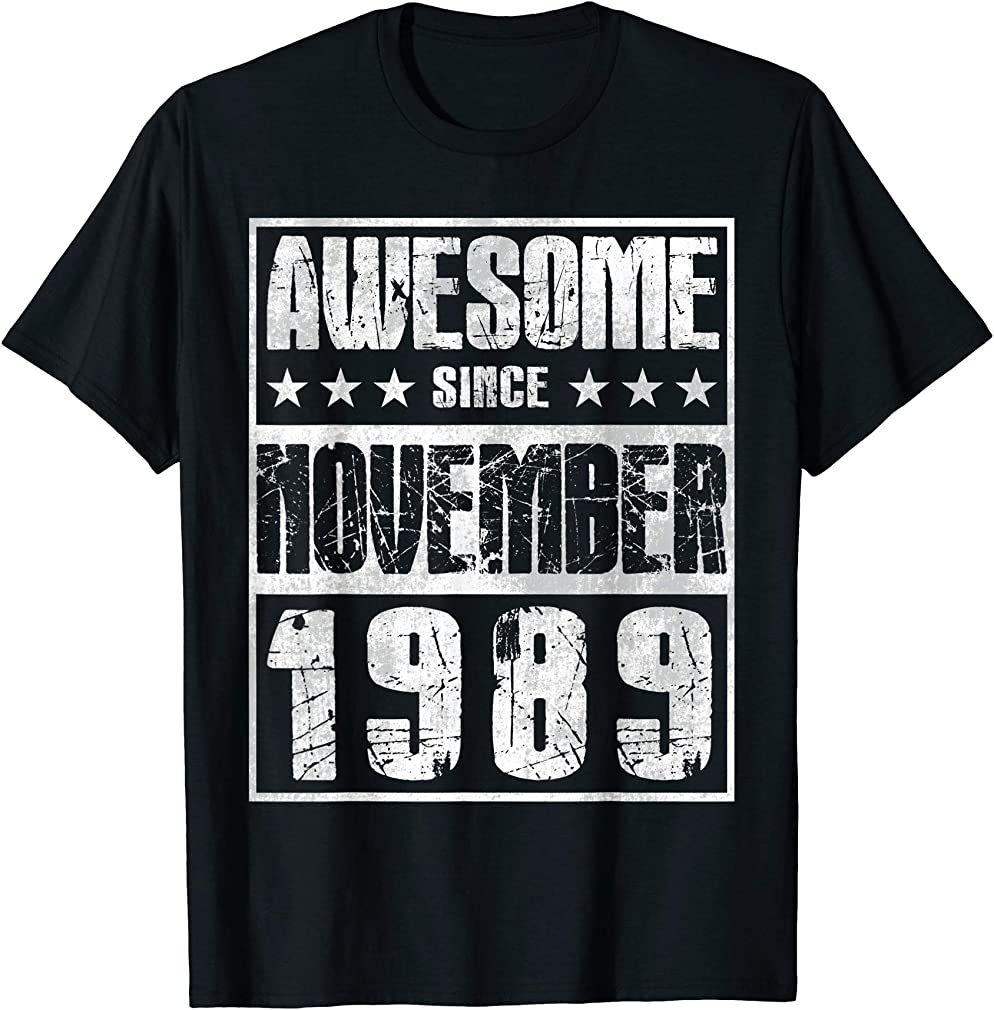 Awesome Since November 1989 Gift 30th Birthday Decorations T-shirt