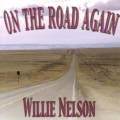 Image result for willie nelson on the road again single images