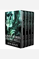 Ghost Stories from Hell: Supernatural Horror with Scary Ghosts & Haunted Houses Kindle Edition