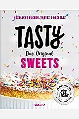 """Tasty Sweets: Das Original - Köstliche Kuchen, Tartes & Desserts - Mit Rezepten von """"einfach Tasty"""" (German Edition) Kindle Edition"""
