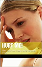 HURT ME!: Some ladies like it rough.  Some more than others.