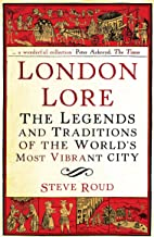London Lore: The legends and traditions of the world's most vibrant city (English Edition)