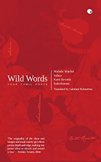 Wild Words: Four Tamil Poets