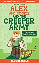 Alex and Cookie and the Creeper Army (Adventures of Alex and Cookie Book 2)