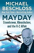 Mayday: Eisenhower, Khrushchev, and the U-2 Affair