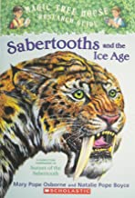 Sabertooths And the Ice Age: A Nonfiction Companion to Sunset of the Sabertooth