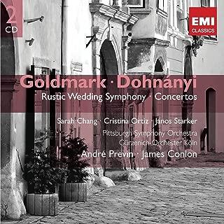 Goldmark: Rustic Wedding Symphony; Dohnanyi: Concertos