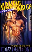MAKE ME WATCH The McIntyre Men #1 and #2: Bobby's Plan & Campus Security (Taboo Gay Erotica)