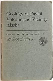 Geology of Pavlof Volcano and vicinity Alaska (United States Geological Survey bulletin 1028-A)