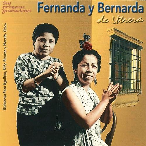 Fernanda Y Bernarda De Utrera By Fernanda Y Bernarda De Utrera On Amazon Music