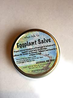 Eggplant Salve -1 oz - All natural Ingredients - What Ails Ya - Unisex -