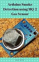 Arduino Smoke Detection using MQ-2 Gas Sensor