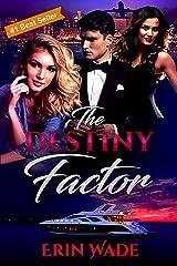 The Destiny Factor Kindle Edition