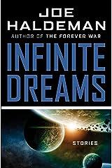 Infinite Dreams: Stories Kindle Edition