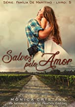 Salvos pelo amor (Família De Marttino Livro 5)