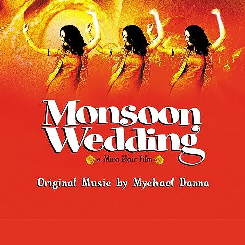 Monsoon Wedding (Original Soundtrack Album) by Mychael Danna