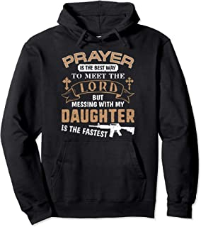 Father Proud Daddy Hoodie If You Mess My Daughter Gift Ideas