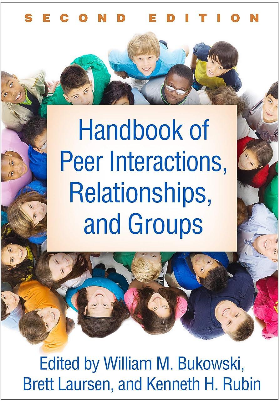 効率的受動的セージHandbook of Peer Interactions, Relationships, and Groups, Second Edition (English Edition)