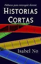 Historias cortas: Píldoras para conseguir dormir (Spanish Edition)