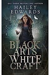 Black Arts, White Craft (Black Hat Bureau Book 2) Kindle Edition