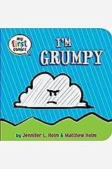 I'm Grumpy (My First Comics) Kindle Edition