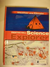 Weather and Climate: Prentice Hall Science Explorer (Calvert School) (Prentice Hall Science Explorer)