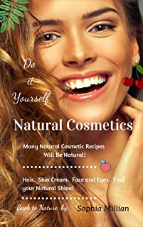 Natural Cosmetics: do it yourself