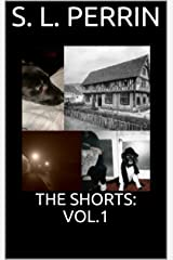 THE SHORTS: VOL.1 Kindle Edition