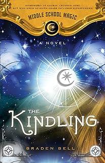 Kindling: Middle School Magic