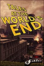 9Tales At The World's End (9World's End Book 1)