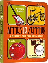 Apples to Zeppelin - A Rockin' ABC for Cool Kids!. (Book-Children's)