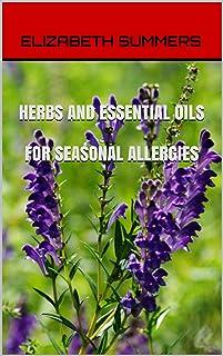 Herbs And Essential Oils For Seasonal Allergies
