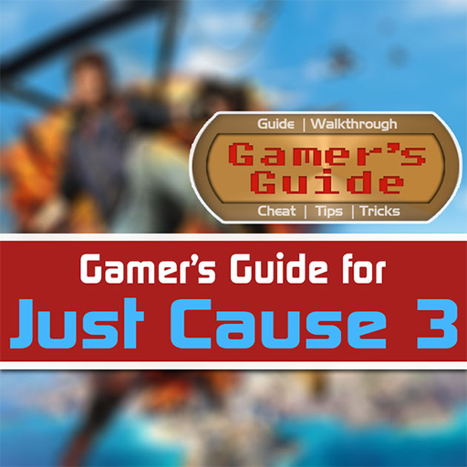 Guide for Just Cause 3