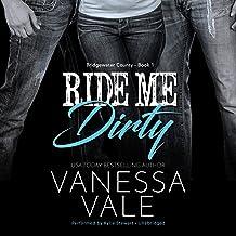 Ride Me Dirty: Bridgewater County, Book 1