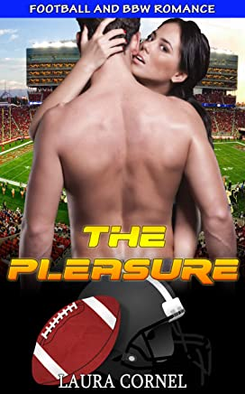 The Pleasure: Football and BBW Romance (English Edition)