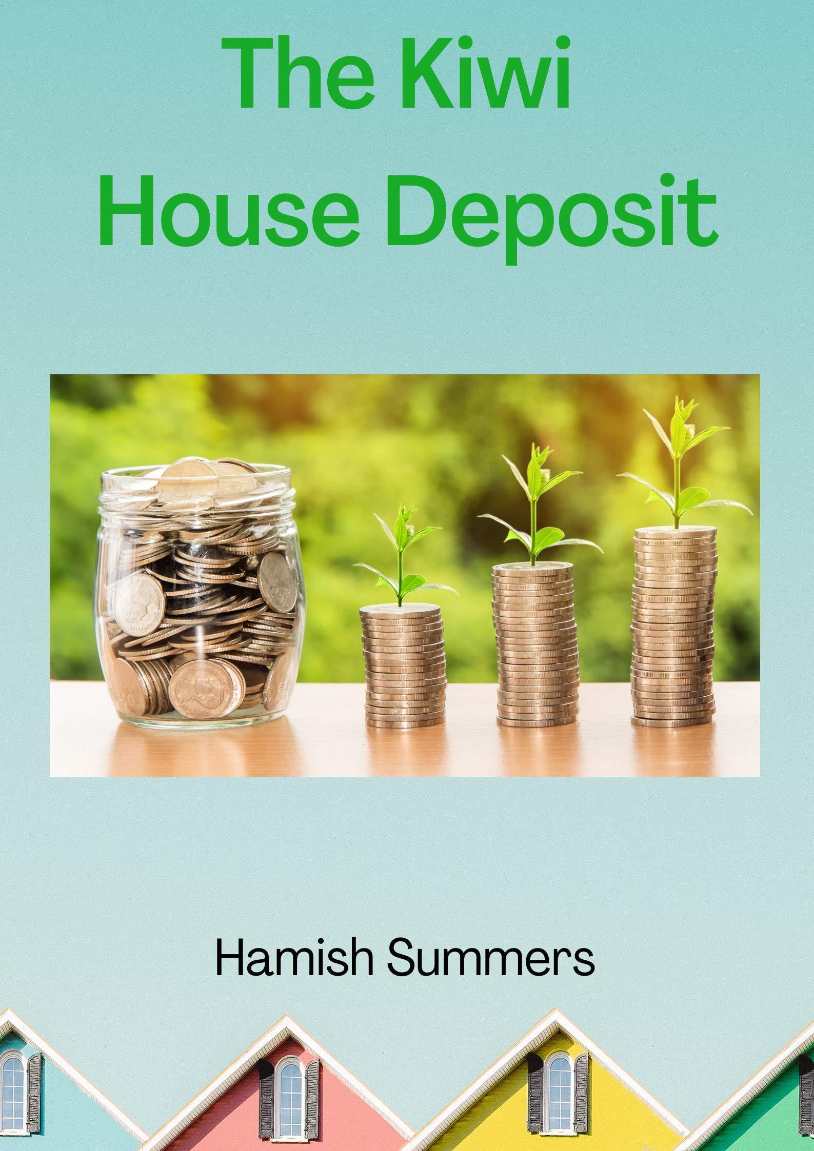 The Kiwi House Deposit