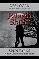 Paladin Shield (Seer Chronicles Book 5) Kindle Edition